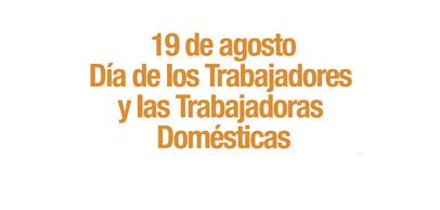 Martes 13 de agosto, 14 hs. Lanzamiento de la campaña sobre los derechos de los trabajadores domésticos.