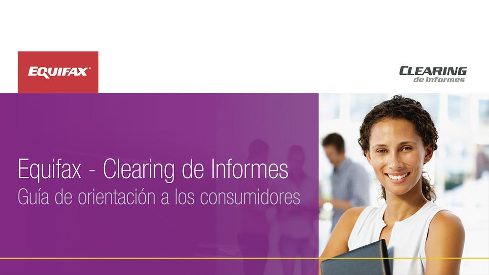 Clearing De Informes: Guía De Orientación A Los Consumidores