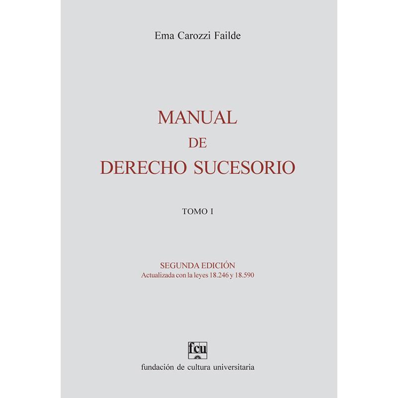 Manual de Derecho Sucesorio Tomo I