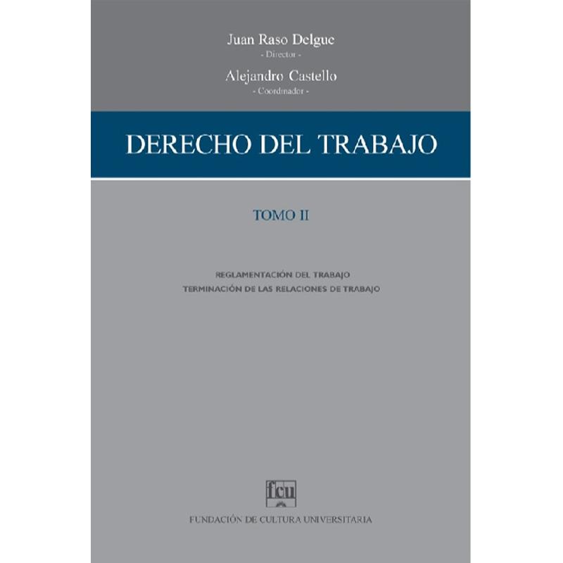 Derecho del Trabajo Tomo II