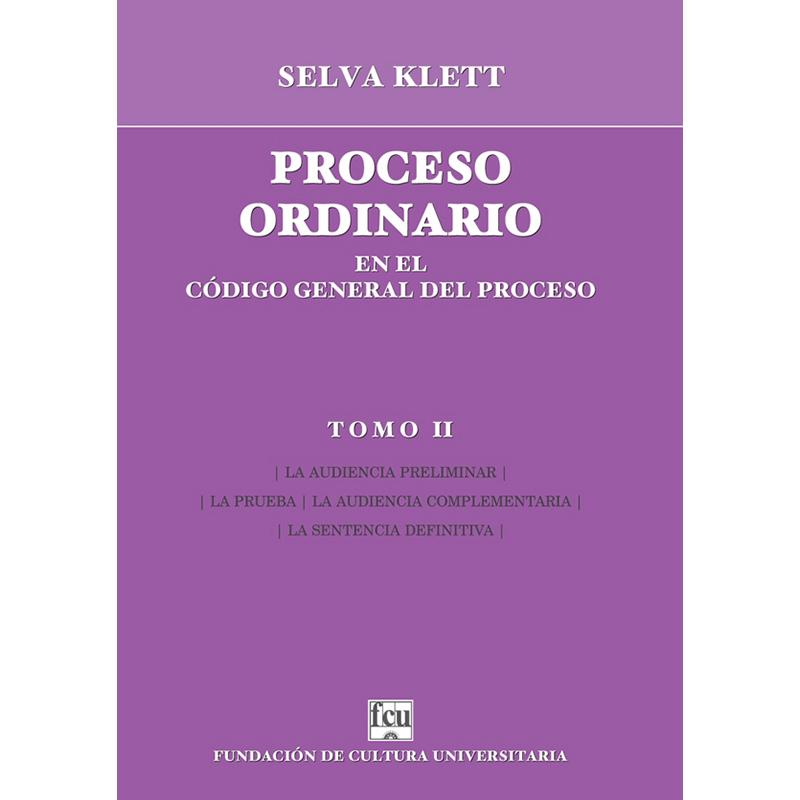 Proceso ordinario en el Código General del Proceso Tomo II