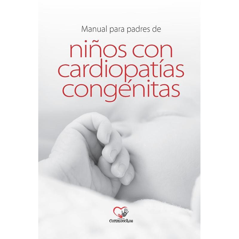 Manual para Padres de Niños con Cardiopatías Congénitas
