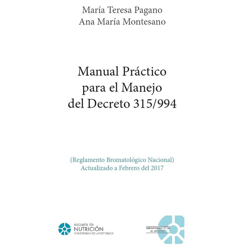 Manual práctico para el manejo del Decreto 315/994