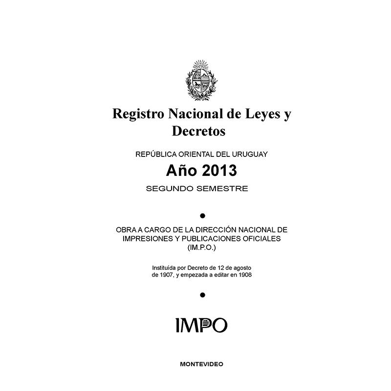 Registro Nacional de Leyes y Decretos. Segundo semestre 2013