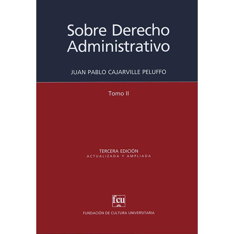 Sobre Derecho Administrativo - Tomo II