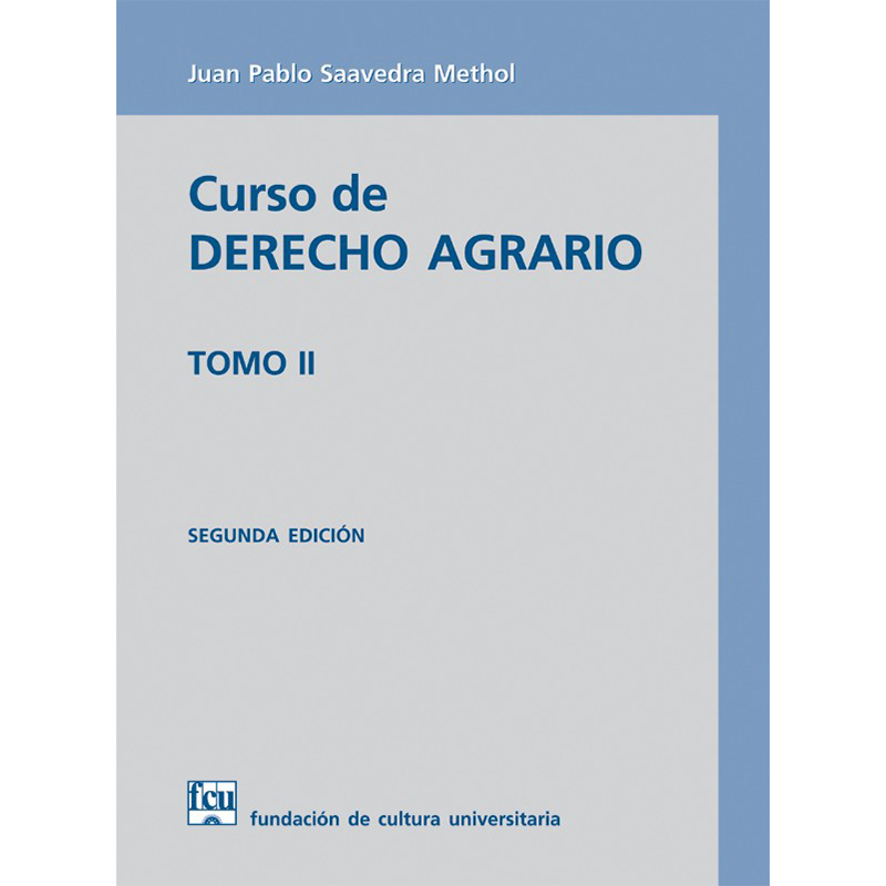 Curso de Derecho Agrario - Tomo II