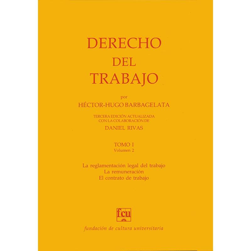 Derecho del Trabajo Tomo 1 Volumen 2