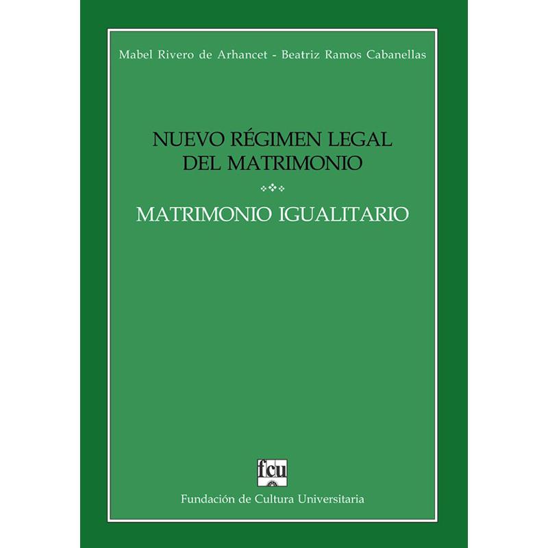 Nuevo Régimen Legal del Matrimonio