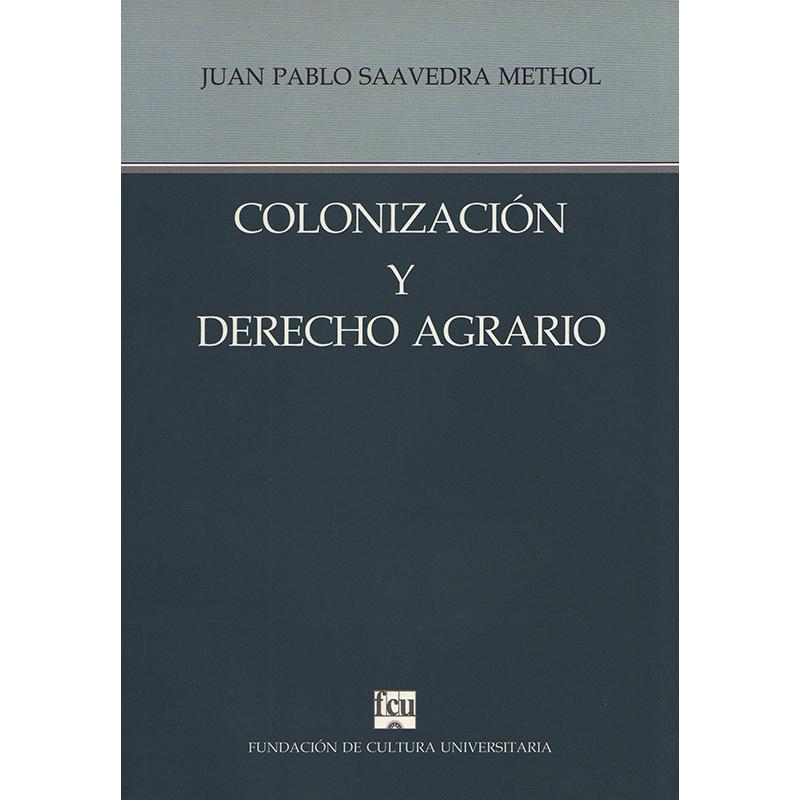 Colonización y Derecho Agrario