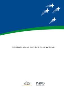Nomenclatura Común Del Mercosur – Edición 2012