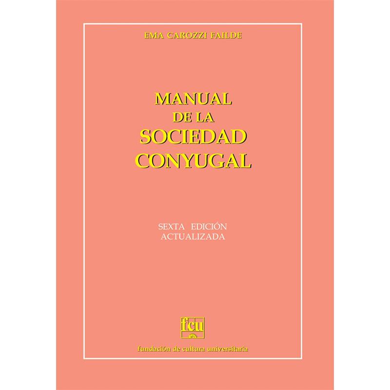Manual de la sociedad conyugal