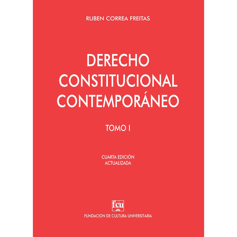 Derecho Constitucional contemporáneo tomo I