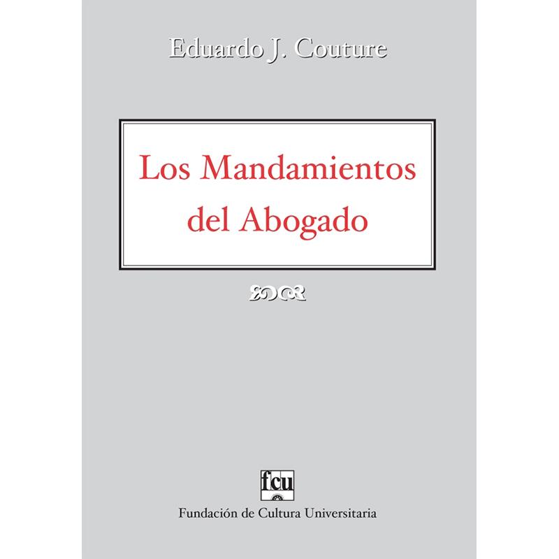 Los Mandamientos del Abogado Biografía de Eduardo J. Couture