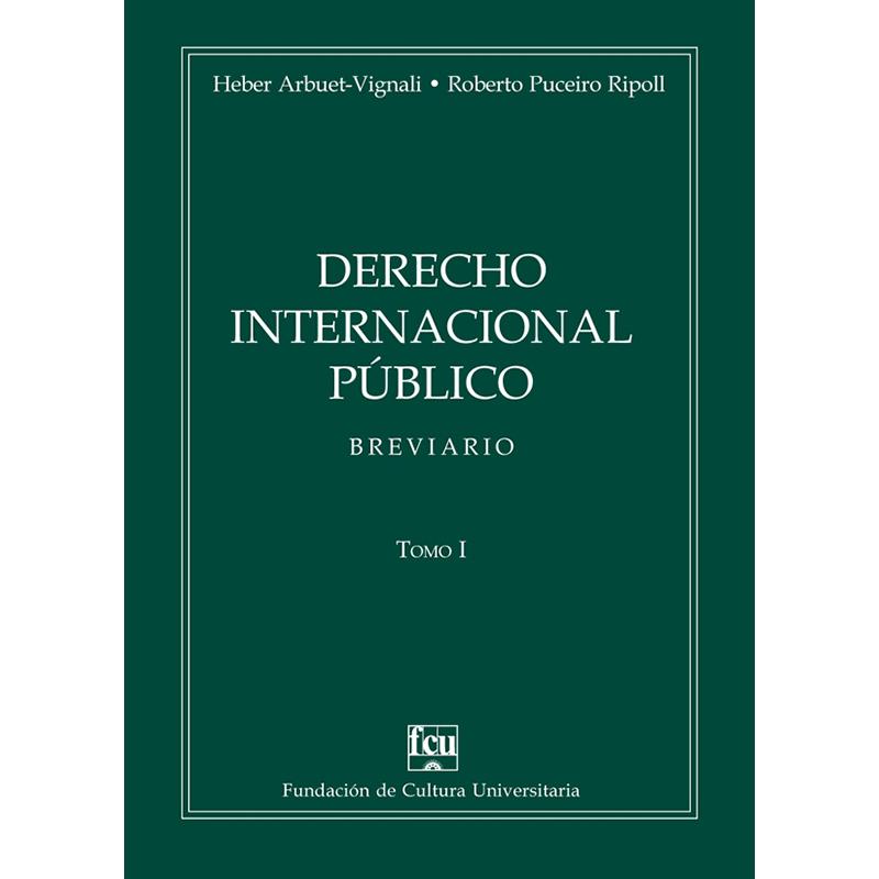 Derecho Internacional Público tomo I - Breviario