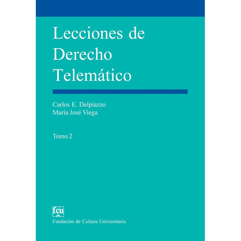 Lecciones de Derecho Telemático Tomo II