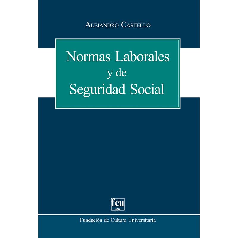 Normas laborales y de seguridad social