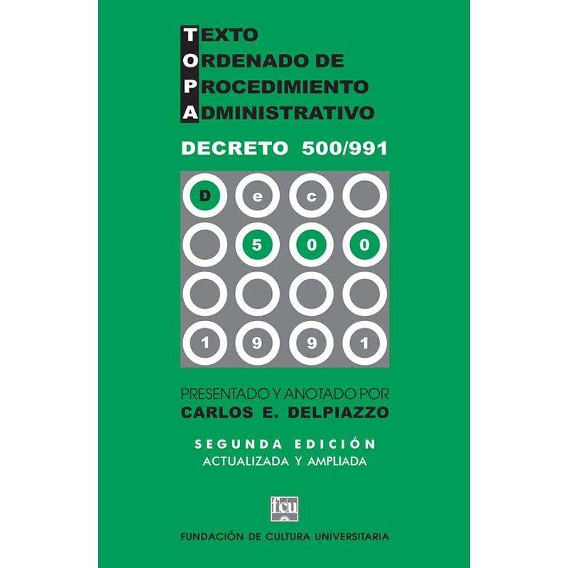 Texto Ordenado de Procedimiento Administrativo (TOPA) Decreto 500/991