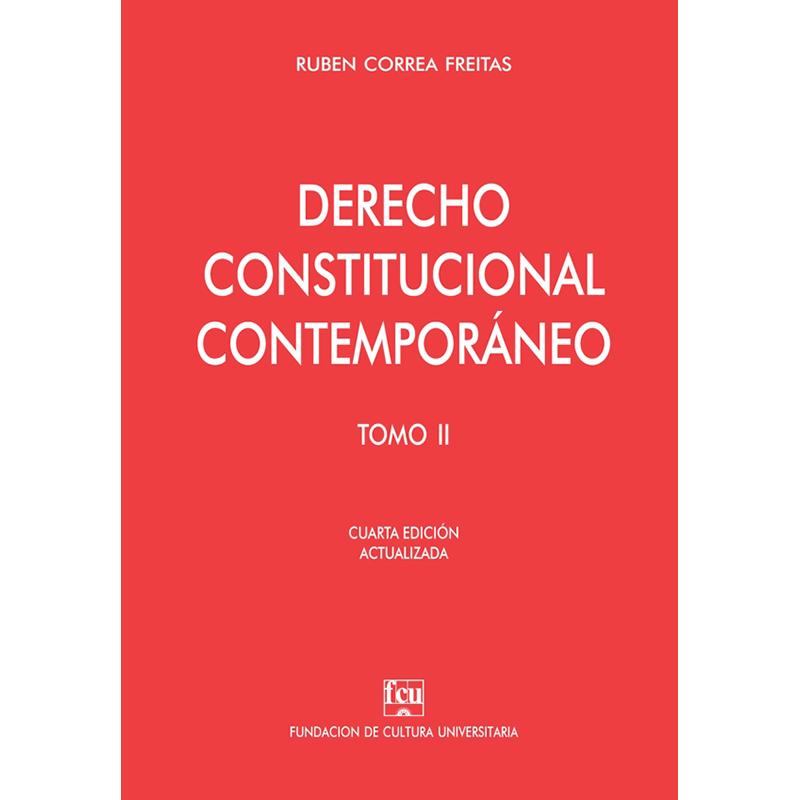 Derecho Constitucional contemporáneo tomo II