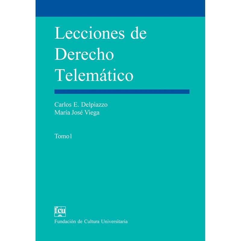Lecciones de Derecho Telemático Tomo I
