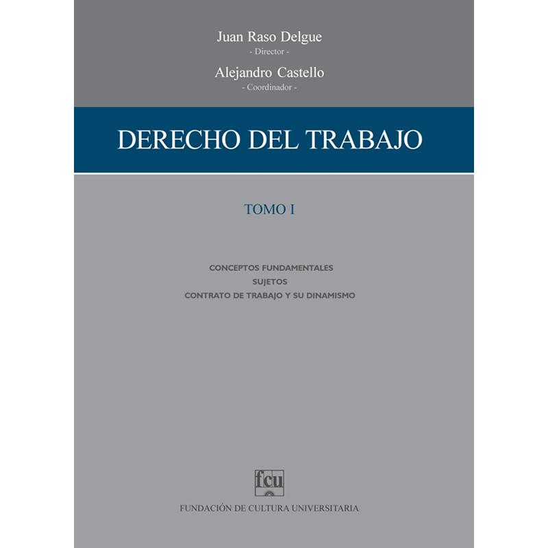 Derecho del Trabajo Tomo I