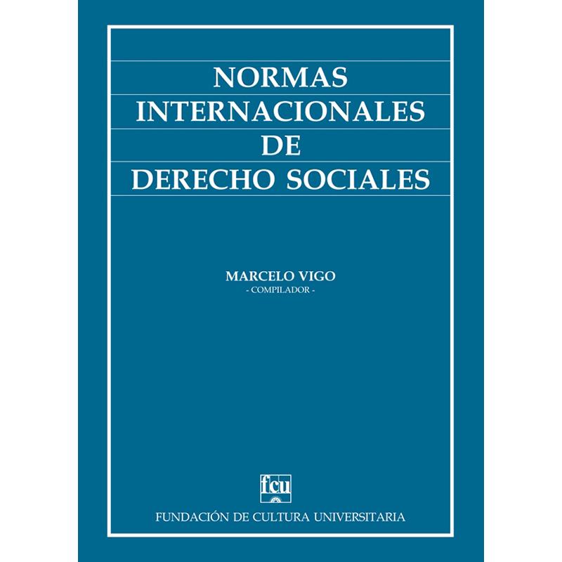 Normas Internacionales de Derechos Sociales