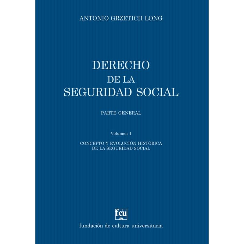Derecho de la seguridad social Volumen I