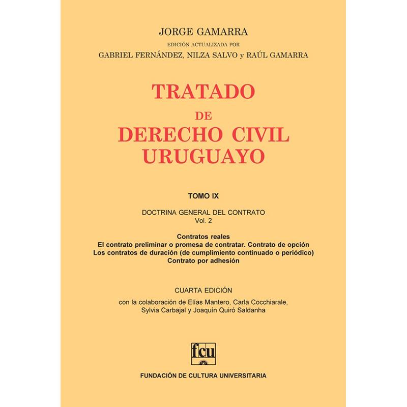 Tratado de Derecho Civil Uruguayo Tomo IX – Doctrina General del Contrato vol. 2