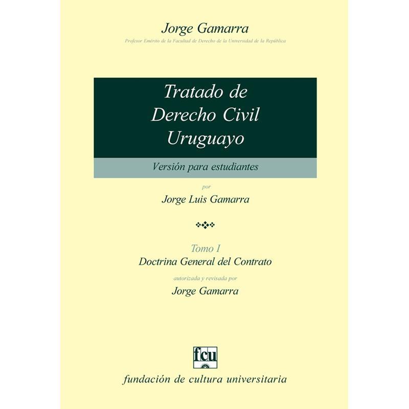 Tratado de Derecho Civil uruguayo Tomo I – versión para estudiantes