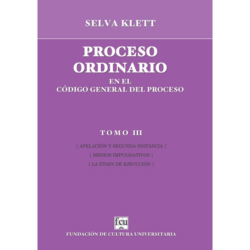 Proceso ordinario en el Código General del Proceso Tomo III
