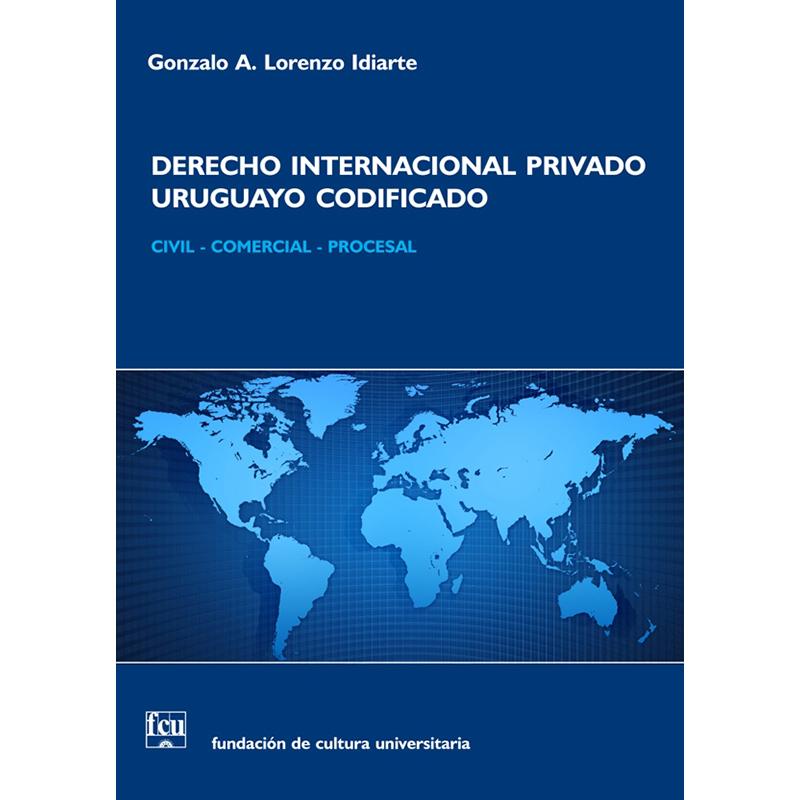 Derecho Internacional Privado uruguayo codificado