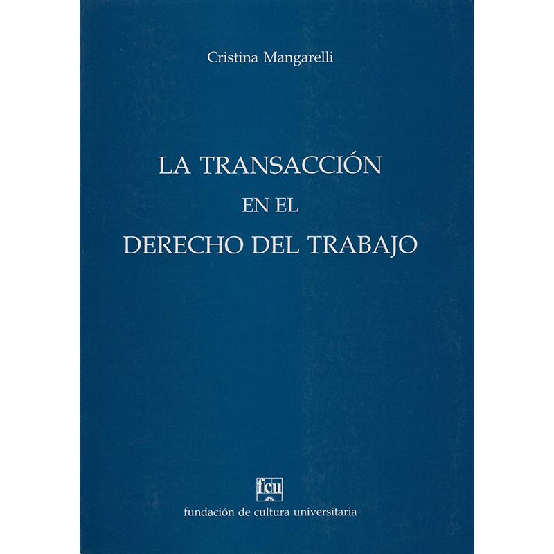 La transacción en el Derecho del Trabajo