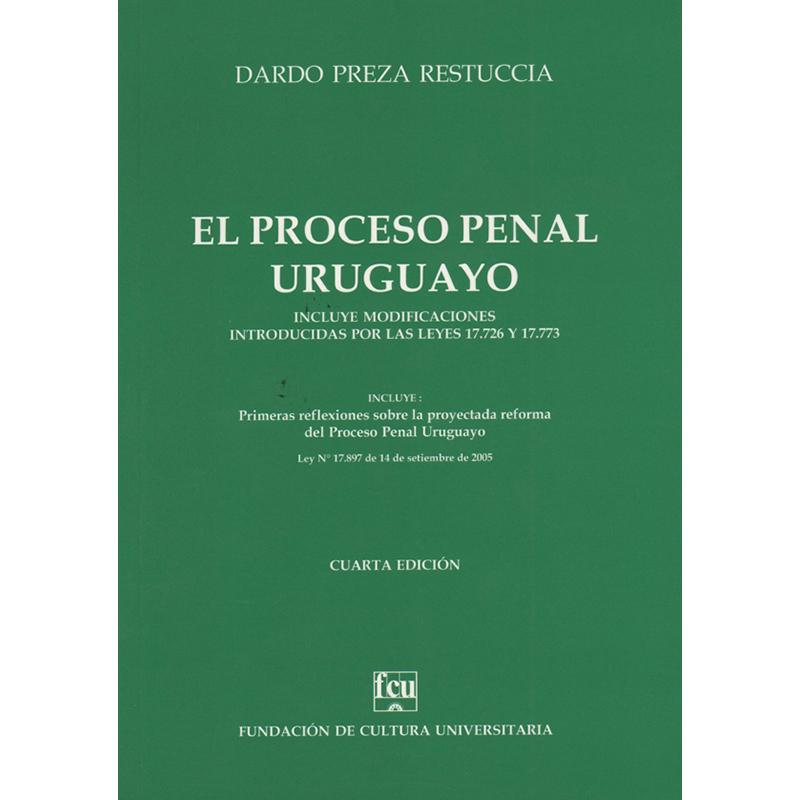 El proceso penal uruguayo