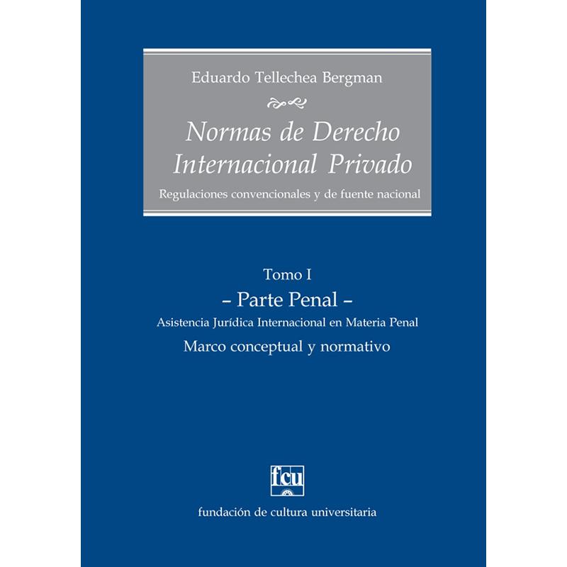 Normas de Derecho Internacional Privado Tomo I – Parte Penal