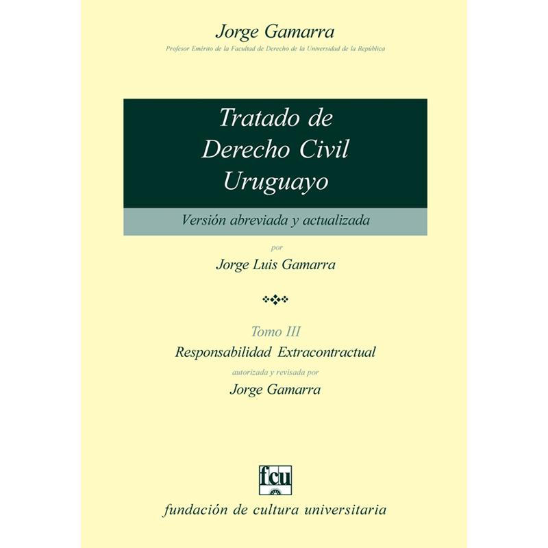 Tratado de Derecho Civil uruguayo Tomo III – versión para estudiantes