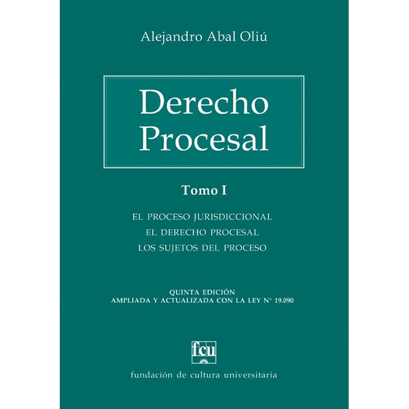 Derecho Procesal - Tomo I