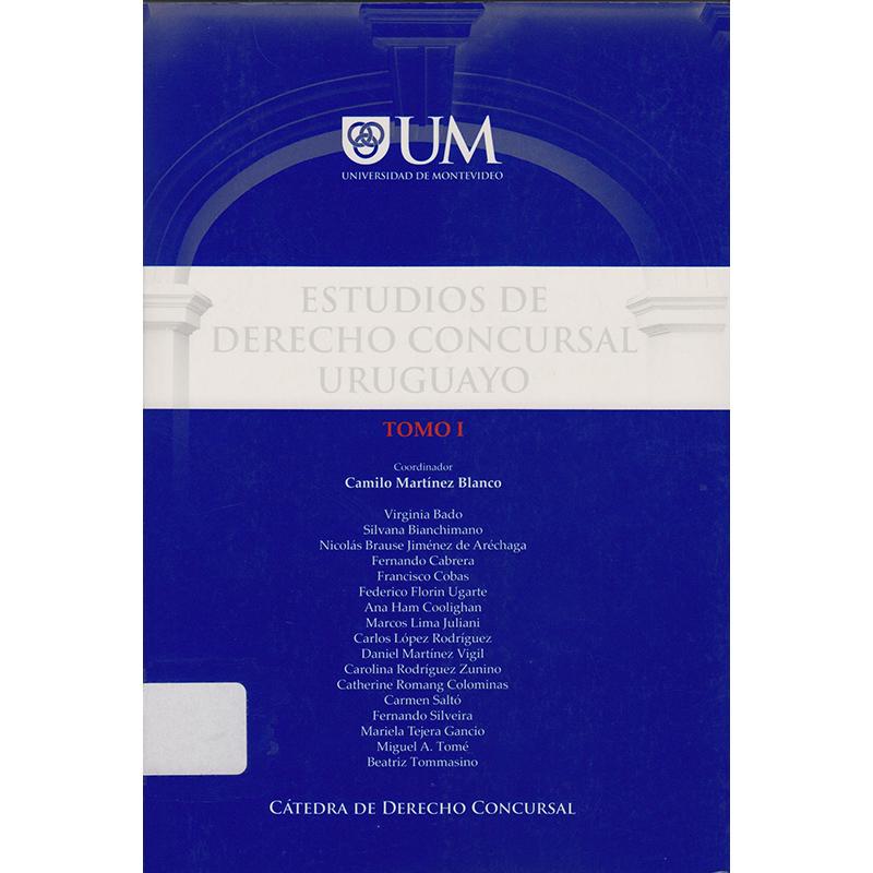 Estudios de Derecho Concursal Uruguayo Tomo I