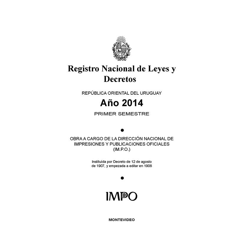 REGISTRO NACIONAL DE LEYES Y DECRETOS.  Primer semestre 2014