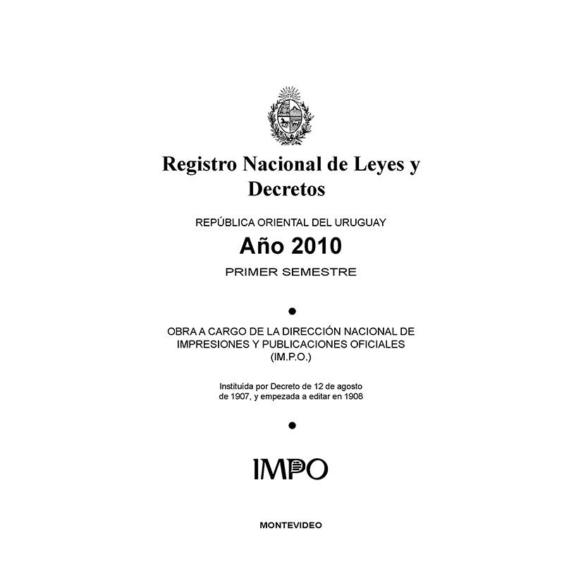 Registro Nacional de Leyes y Decretos. Primer semestre 2010