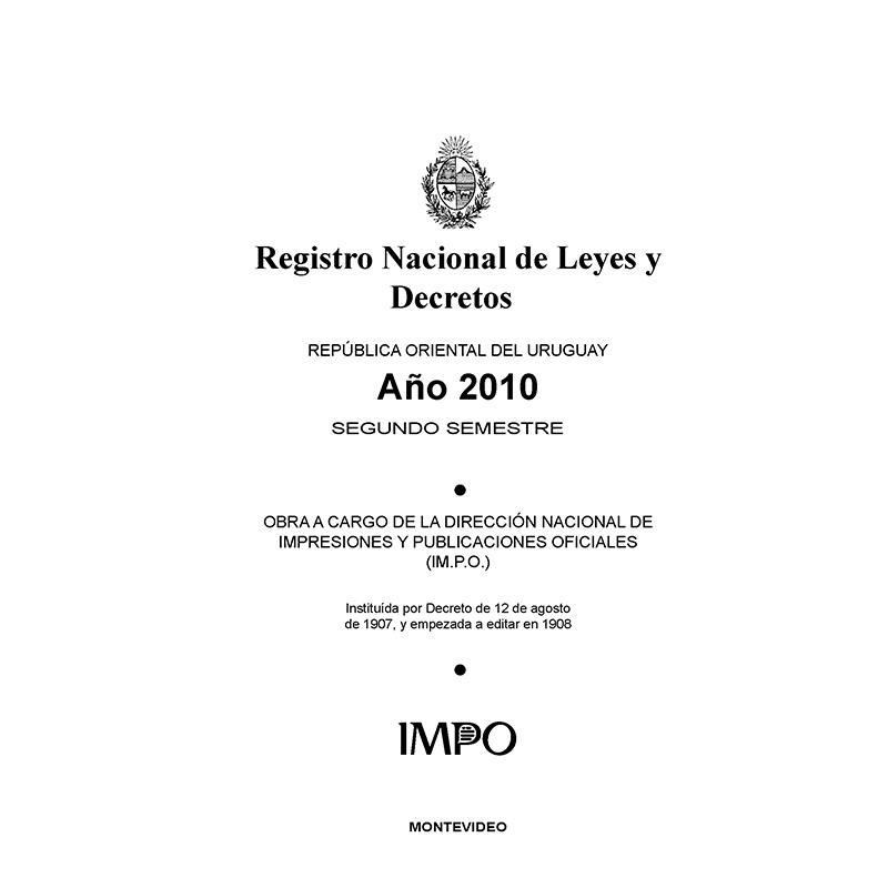Registro Nacional de Leyes y Decretos. Segundo semestre 2010