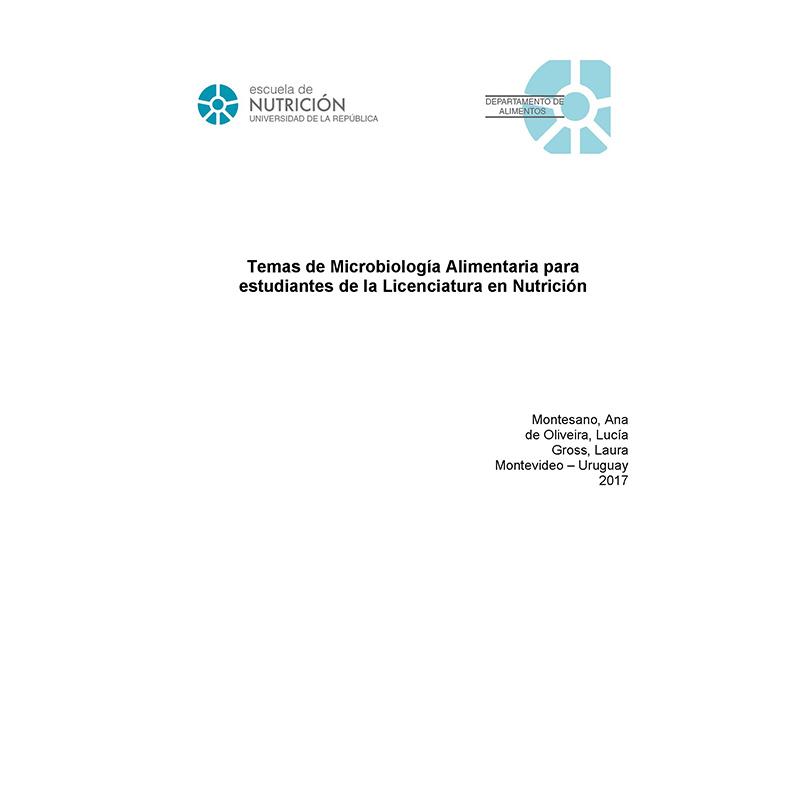 Temas de Microbiología Alimentaria para estudiantes de Nutrición