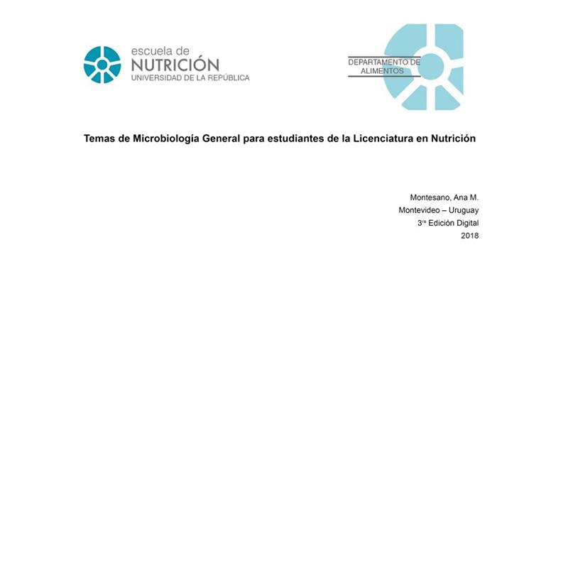 Temas de Microbiología Gral. para Estudiantes de la Licenciatura en Nutrición