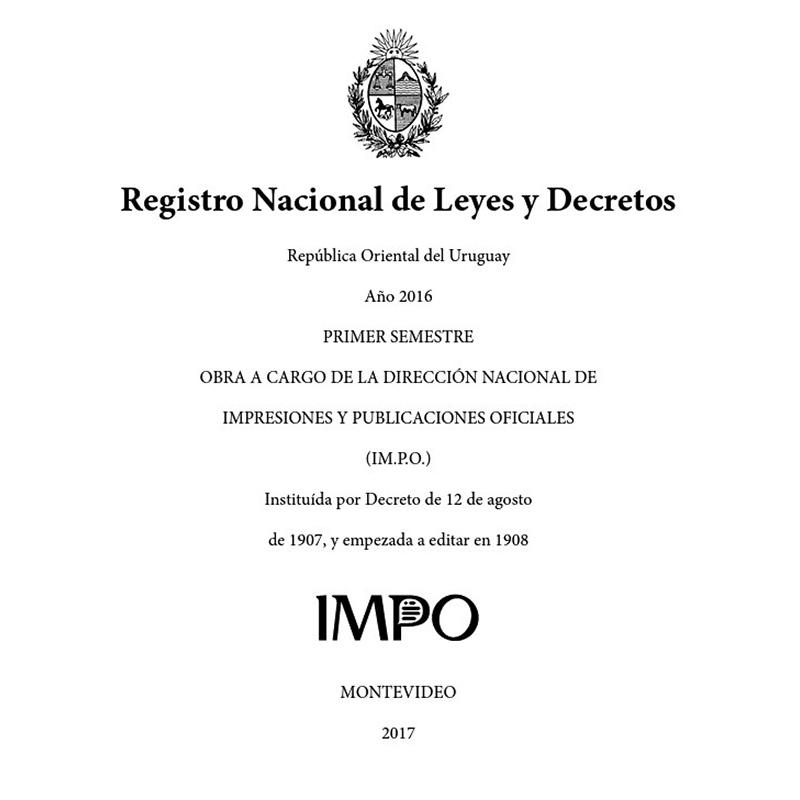 Registro Nacional de Leyes y Decretos. Primer semestre 2016
