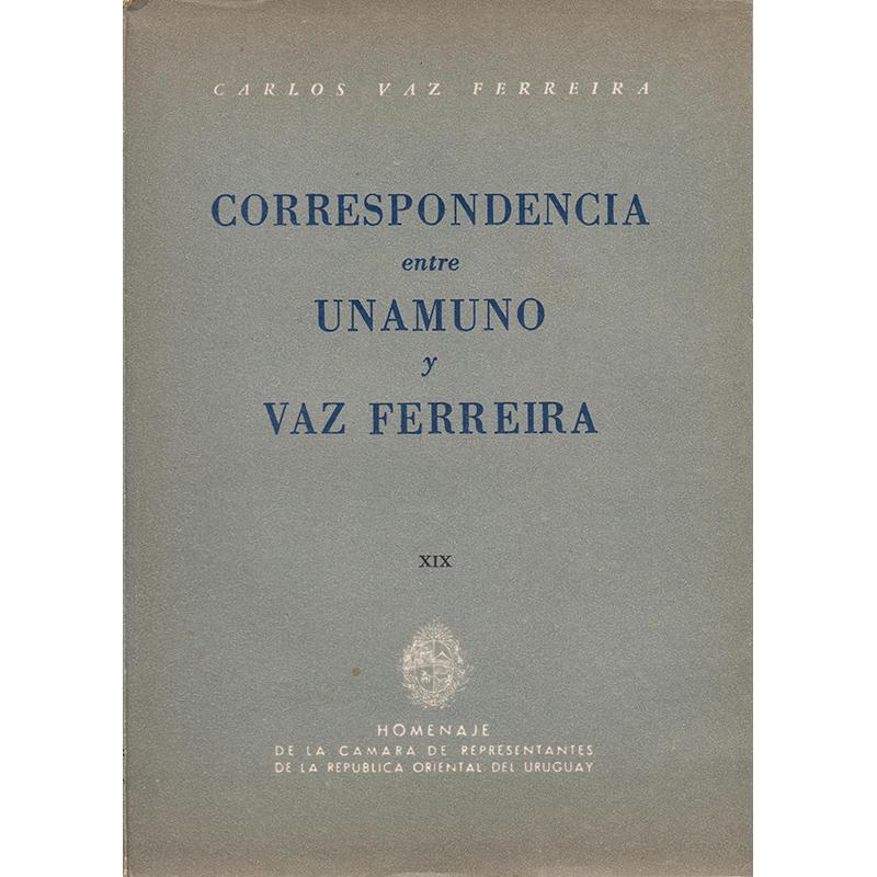 Correspondencia entre Unamuno y Vaz Ferreira