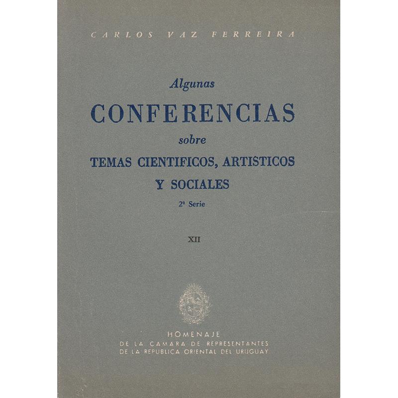 Algunas Conferencias Sobre Temas Cíentíficos, Artísticos y Sociales 2a Serie