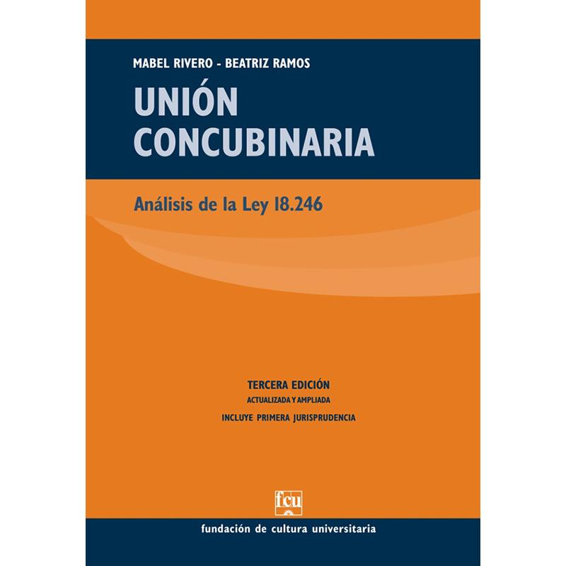 Unión concubinaria Análisis de la Ley 18.246