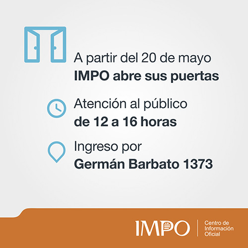A partir del 20 de mayo IMPO abre sus puertas